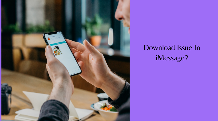 Download Issue in iMessage