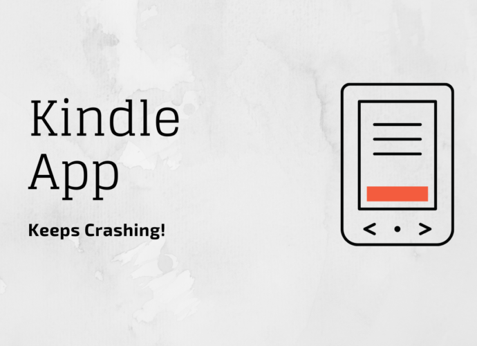 How to fix Amazon Kindle App Crashing?