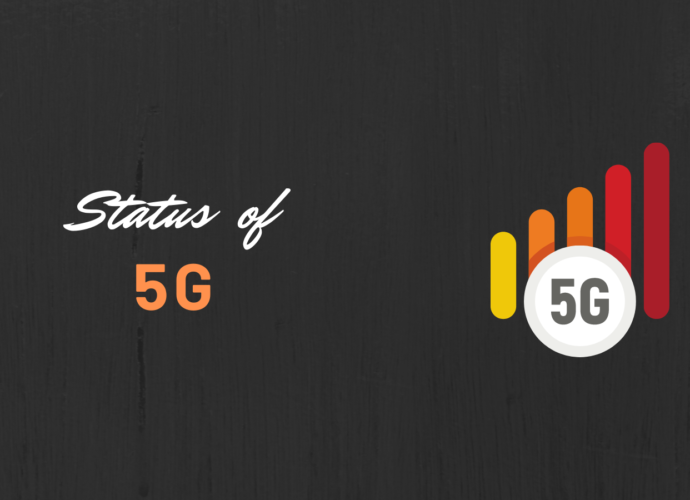 Status of 5g