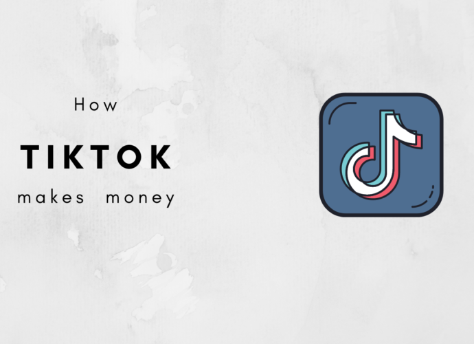 How Does TikTok Make Money