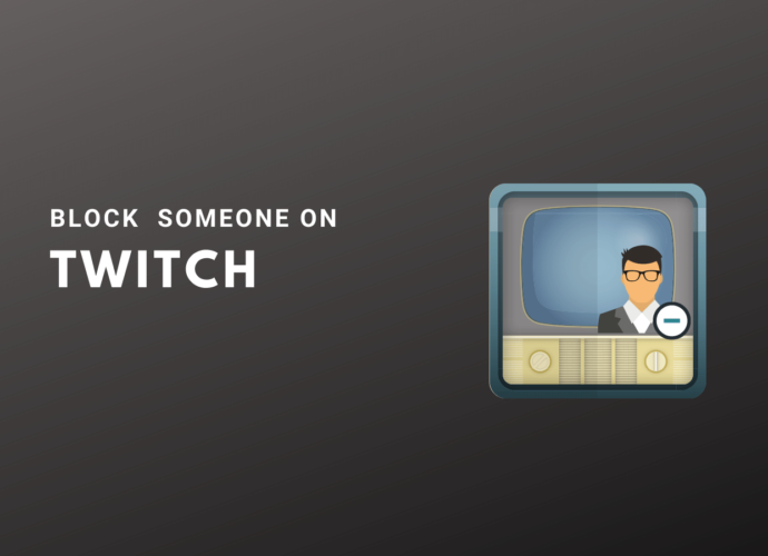 How to Block Someone on Twitch?